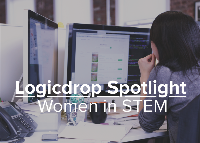 Logicdrop Spotlight: Women in STEM